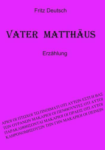 Vater Matthäus