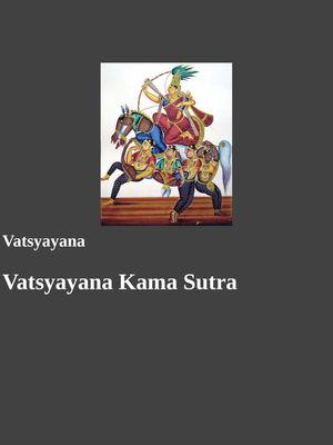Vatsyayana Kama Sutra