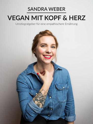 Vegan mit Kopf & Herz