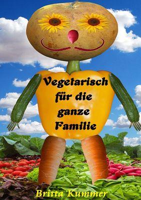 Vegetarisch für die ganze Familie