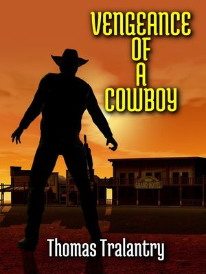 Vengeance Of A Cowboy