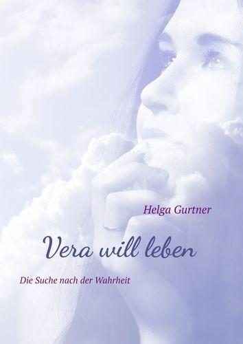 Vera will leben