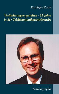 Veränderungen gestalten - 35 Jahre in der Telekommunikationsbranche