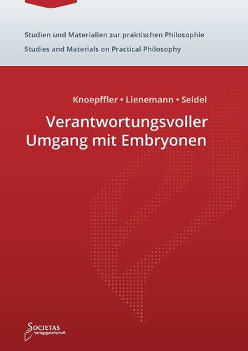 Verantwortungsvoller Umgang mit Embryonen