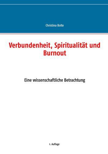 Verbundenheit, Spiritualität und Burnout
