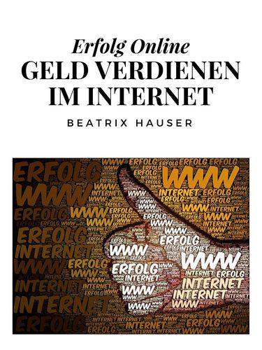 Verdiene Geld im Internet