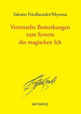 Vereinzelte Bemerkungen zum System des magischen Ich
