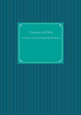 Verfassung und Zerstückelung des Oberstifts Münster
