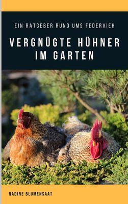 Vergnügte Hühner im Garten
