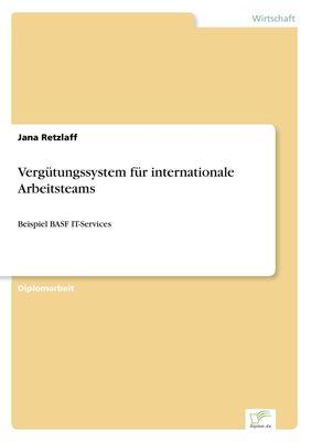 Vergütungssystem für internationale Arbeitsteams