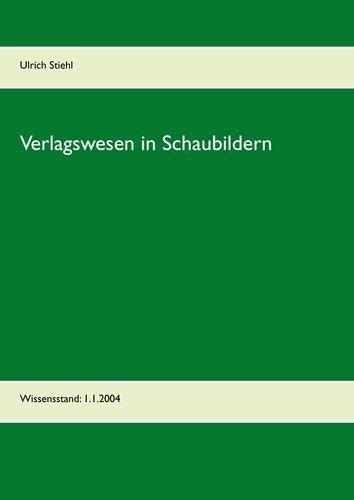 Verlagswesen in Schaubildern