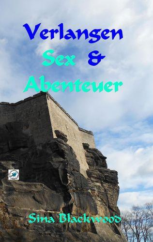 Verlangen, Sex & Abenteuer