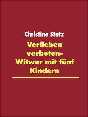 Verlieben verboten- Witwer mit fünf Kindern