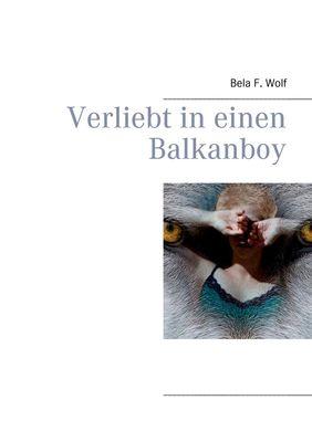 Verliebt in einen Balkanboy