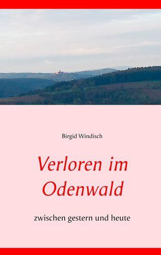 Verloren im Odenwald