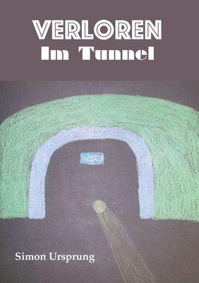 Verloren Im Tunnel