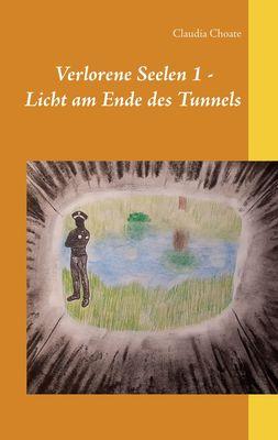 Verlorene Seelen 1 - Licht am Ende des Tunnels