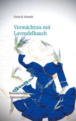 Vermächtnis mit Lavendelhauch
