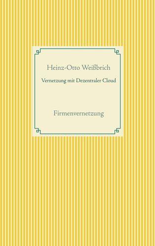 Vernetzung mit Dezentraler Cloud