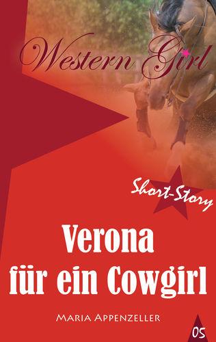 Verona für ein Cowgirl