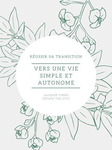 Vers une vie simple et autonome