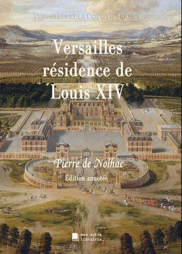 Versailles résidence de Louis XIV