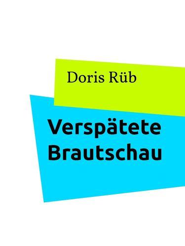 Verspätete Brautschau