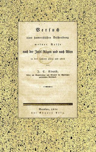 Versuch einer humoristischen Beschreibung meiner Reise nach der Insel Rügen und nach Wien in den Jahren 1824 und 1833