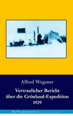 Vertraulicher Bericht über die Grönland-Expedition 1929