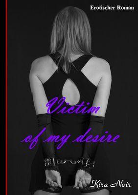 Victim of my desire