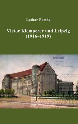 Victor Klemperer und Leipzig