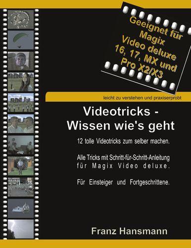 Videotricks - Wissen wie's geht