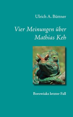 Vier Meinungen über Mathias Keh