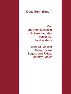 Vier US-amerikanische Dichterinnen des frühen 20. Jahrhunderts