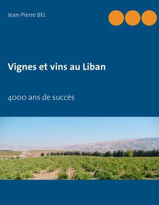Vignes et vins au Liban
