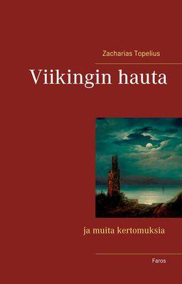 Viikingin hauta ja muita kertomuksia