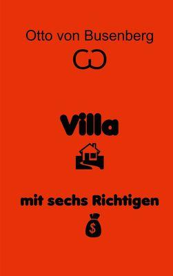 Villa mit sechs Richtigen