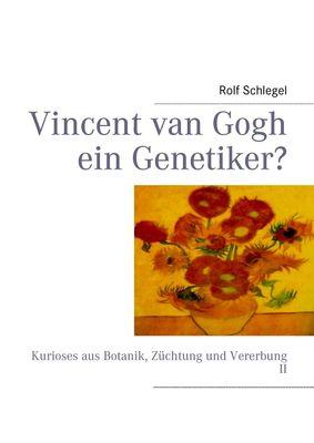 Vincent van Gogh ein Genetiker?