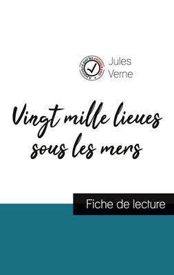 Vingt mille lieux sous les mers de Jules Verne (fiche de lecture et analyse complète de l'oeuvre)