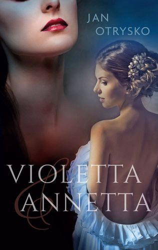 Violetta & Annetta