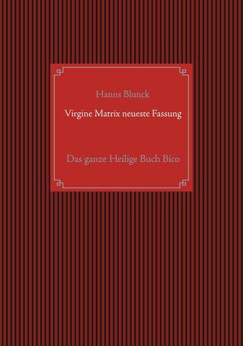Virgine Matrix neueste Fassung
