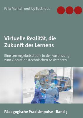 Virtuelle Realität, die Zukunft des Lernens