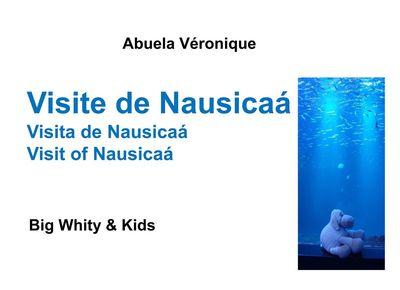 Visite de Nausicaá