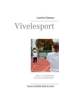 Vivelesport, tome 1