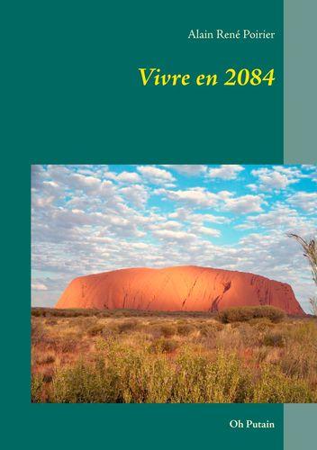 Vivre en 2084