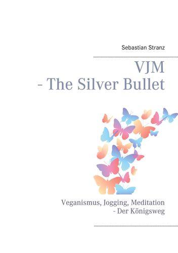 VJM - The Silver Bullet