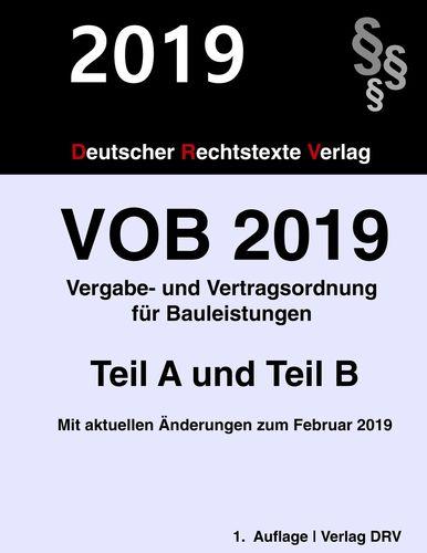 VOB 2019 Vergabe- und Vertragsordnung für Bauleistungen