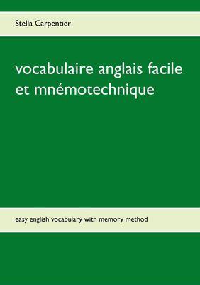 vocabulaire anglais facile et mnémotechnique