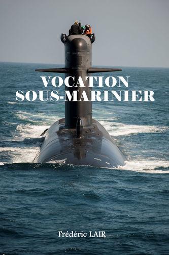 Vocation Sous-Marinier