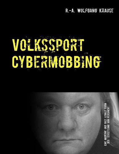 Volkssport Cybermobbing